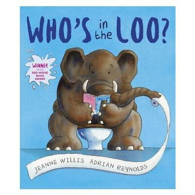 £6.36 • Buy Who's In The Loo? By Jeanne Willis, Adrian Reynolds