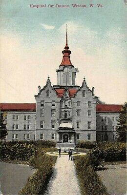 $ CDN15.12 • Buy WESTON, WV ~ HOSPITAL FOR THE INSANE ~ M. L. HUNT & CO., PUB. ~ Used 1912 To MA