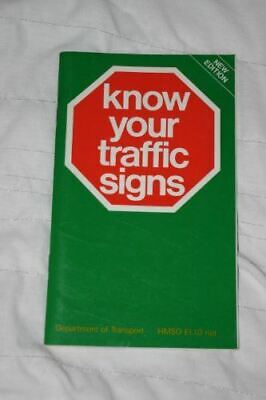 £2.79 • Buy Know Your Traffic Signs, Transport,Dept.of, Like New, Paperback