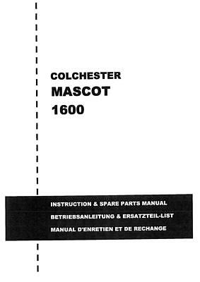 £5.95 • Buy Colchester Mascot 1600 Lathe Manual  - 82 Pages In Pdf Format