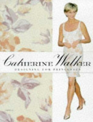 £16.06 • Buy Catherine Walker: Fit For A Princess, Very Good Condition Book, Walker, Catherin