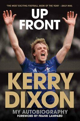 £5.99 • Buy Up Front - Kerry Dixon My Autobiography Chelsea Luton Town Reading - Softback