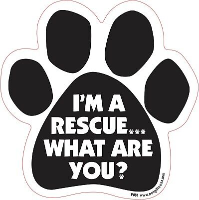 $7.95 • Buy I'm A Rescue... What Are You? - Paw Shaped Magnet For Car, Fridge, And More
