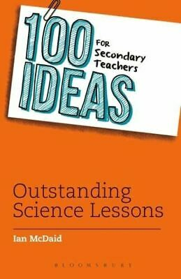 £11.29 • Buy 100 Ideas For Secondary Teachers: Outstanding Science Lessons By Ian McDaid