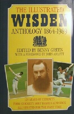 £17.78 • Buy The Illustrated Wisden Anthology 1864-1989 By Green Benny - Book - Hard Cover