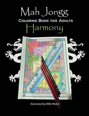 $9.38 • Buy Mah Jongg Coloring Book For Adults: Harmony By Billie Webb: New