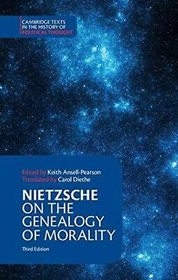 £11.13 • Buy Nietzsche: On The Genealogy Of Morality And Other Writings (Cambridge Texts In T