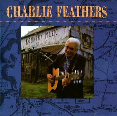 £8.39 • Buy CHARLIE FEATHERS S/T CD 14 Track (7559611472) USA AMERICAN EXPLORER 1991