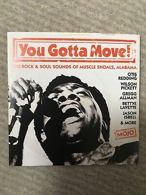 £0.99 • Buy You Gotta Move !  15 Track  Cd  Mojo  August  2021  Muscle Shoals  Alabama