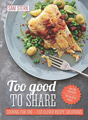 £4.77 • Buy Too Good To Share, Sam Stern, Good Condition Book, ISBN 9781849495837