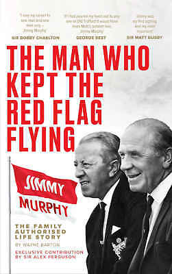£11.99 • Buy Jimmy Murphy Biography - The Man Who Kept The Red Flag Flying Manchester United