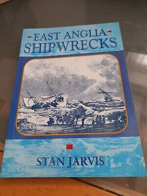 £4.99 • Buy East Anglia Shipwrecks Book By Stan Jarvis Book 2003