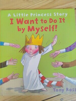 £2 • Buy The Little Princess Book By Tony Ross ' I Want To Do It By Myself' Excellent...