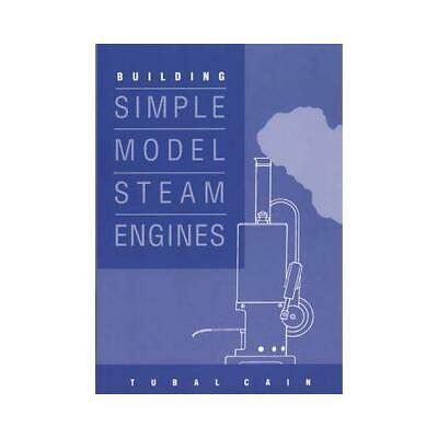 £9.16 • Buy Building Simple Model Steam Engines By Tubal Cain