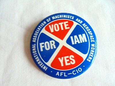 $5 • Buy Cool Vintage Vote Yes For IAM Machinists & Aerospace Workers Trade Union Pinback