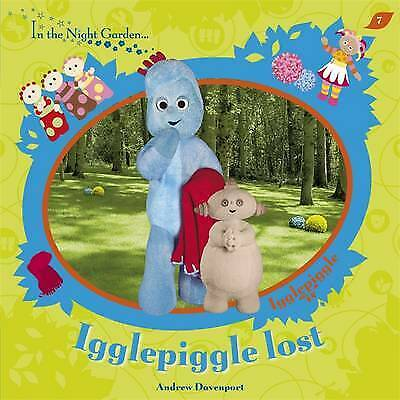 £2.49 • Buy In The Night Garden: Igglepiggle Lost By Andrew Davenport, Acceptable Used Book