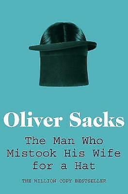 £0.99 • Buy The Man Who Mistook His Wife For A Hat By Oliver Sacks (Paperback, 2011)