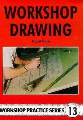 £4.34 • Buy Workshop Drawing (Workshop Practice), Cain, Tubal, Good Condition Book, ISBN 978