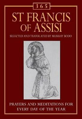 £3.51 • Buy 365 St. Francis Of Assisi Meditations For Each Day Of The Year, Saint Francis Of