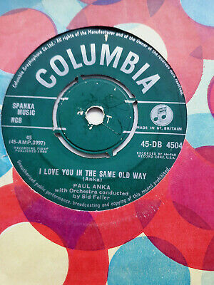 £1.60 • Buy Paul Anka I Love You In The Same Old Way / Hello Young Lovers Db.4504 Ex+