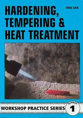 £8.03 • Buy Hardening, Tempering And Heat Treatment (Workshop Practice) By Tubal Cain, NEW B