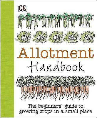 £13.86 • Buy Allotment Handbook By DK, NEW Book, FREE & FAST Delivery, (Hardcover)