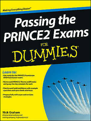 £31.97 • Buy Passing The PRINCE2 Exams For Dummies Graham, Nick Very Good Book
