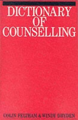 £6.84 • Buy DICTIONARY OF COUNSELLING, FELTHAM C & DRY, Good Condition Book, ISBN 9781870332