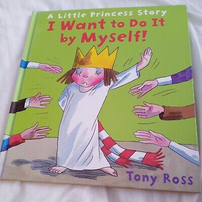 £1.40 • Buy A Little Princess Story I Want To Do It By Myself By Tony Ross
