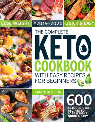 $2.99 • Buy The Complete Keto Cookbook With Easy Recipes For Beginners – 600 Ketogenic Diet