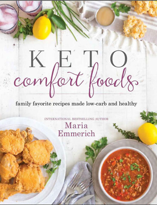 $2.99 • Buy Keto Comfort Foods Family Favorite Recipes Made Low-Carb And Healthy