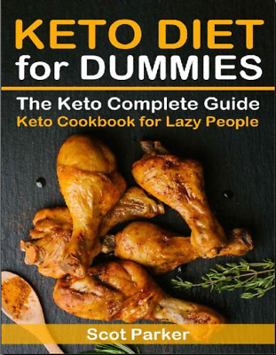 $3.99 • Buy  Keto Diet For Dummies_ The Keto Complete Guide & Keto Cookbook For Lazy People