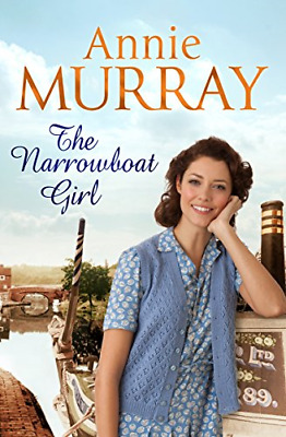 £4.18 • Buy The Narrowboat Girl, Murray, Annie, Good Condition Book, ISBN 1447272021