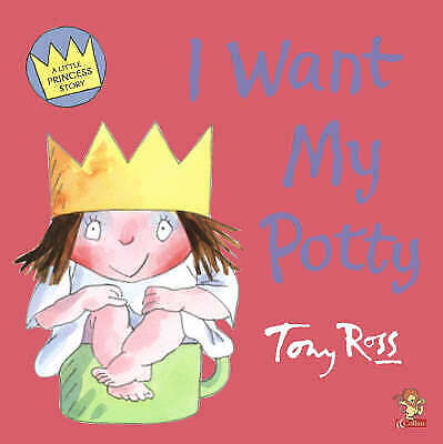 £2.49 • Buy Little Princess - I Want My Potty (Picture Lions) By Tony Ross, Acceptable Used