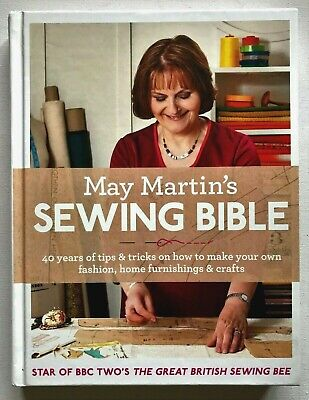 £3.99 • Buy May Martin's Sewing Bible Hb Book Great British Sewing Bee Tv Tie-in