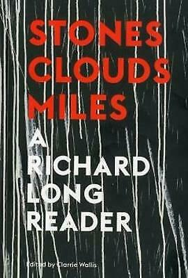 £17.66 • Buy Stones, Clouds, Miles: A Richard Long Reader, New Books
