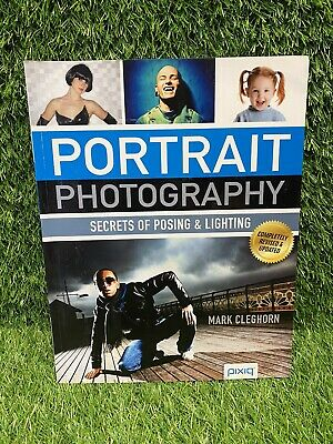 £6.75 • Buy Portrait Photography: Secrets Of Posing & Lighting By Mark Cleghorn (Paperback,