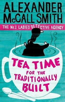 £9.69 • Buy Tea Time For The Traditionally Built Alexander McCall Smith