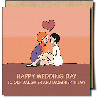£3.99 • Buy HAPPY WEDDING DAY TO OUR DAUGHTER AND DAUGHTER IN LAW Lesbian, Same Sex, Lgbtq