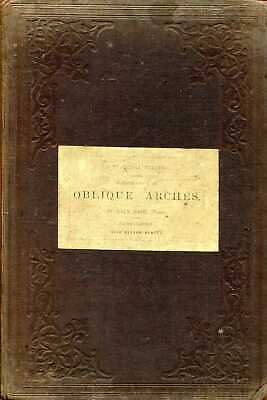 £48.85 • Buy Hart, John A PRACTICAL TREATISE ON THE CONSTRUCTION OF OBLIQUE ARCHES 1848 Hardb