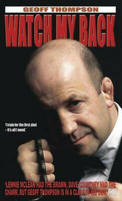 £4.63 • Buy Watch My Back: The Geoff Thompson Story, Thompson, Geoff, Good Condition Book, I