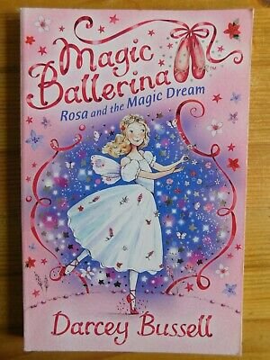 £3 • Buy Magic Ballerina Rosa And The Magic Dream By Darcey Bussell, Paperback, 2009