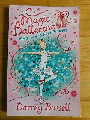 £3 • Buy Magic Ballerina Rosa And The Secret Princess By Darcey Bussell, Paperback, 2009