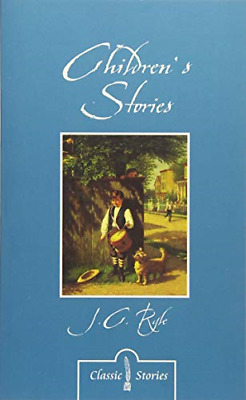 £3.86 • Buy Children's Stories By J.C. Ryle (Classic Stories), J.C Ryle, Good Condition Book
