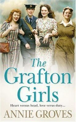 £3.19 • Buy The Grafton Girls By Annie Groves, Acceptable Used Book (Paperback) FREE & FAST