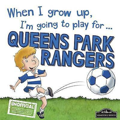 £3 • Buy When I Grow Up, I'm Going To Play For Queen Park Rangers, Very Good Books