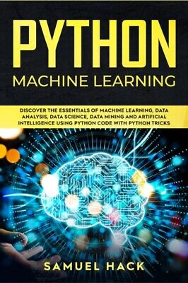 £12.51 • Buy Python Machine Learning: Discover The Es
