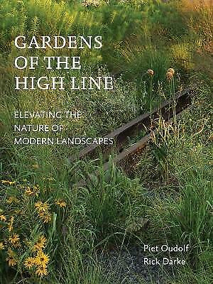 £23.92 • Buy Gardens Of The High Line By Rick Darke, Oudolf, Piet, NEW Book, FREE & FAST Deli