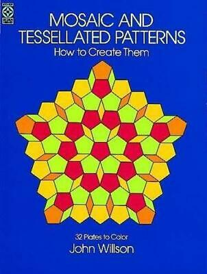 £3.29 • Buy Mosaic And Tessellated Patterns (Dover Art Instruction), Very Good Condition Boo