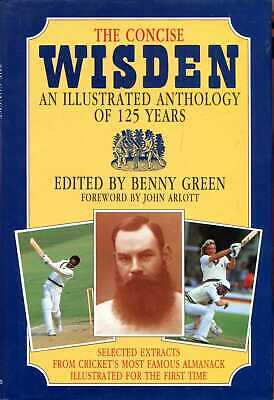 £8 • Buy Green, Benny (editor) THE CONCISE WISDEN : AN ILLUSTRATED ANTHOLOGY OF 125 YEARS